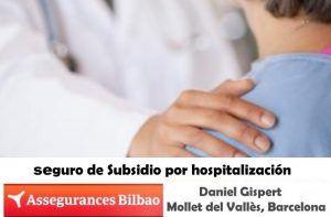 Assegurances Bilbao, Seguros Bilbao, Mollet del Vallès, seguro de Subsidio por hospitalización