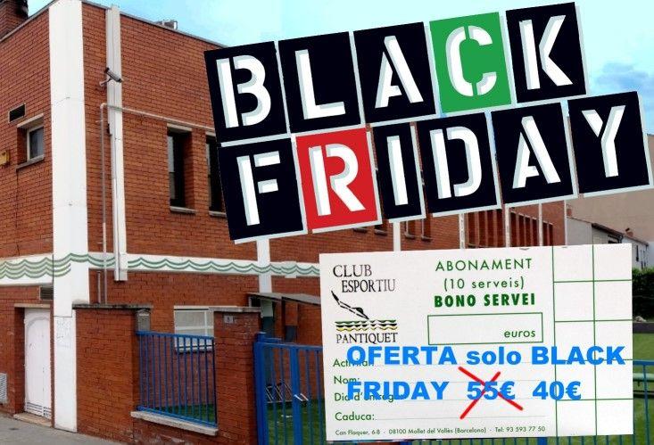 Black Friday Mollet oferta en Club Esportiu Pantiquet, Mollet del Vallès, Barcelona,