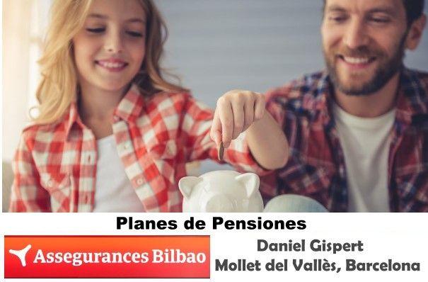 Assegurances Bilbao, seguros en Mollet del Vallès,Barcelona, Plan de Pensiones